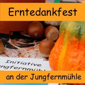 3. Erntedankfest @ Initiative Jungfernmühle | Berlin | Berlin | Deutschland